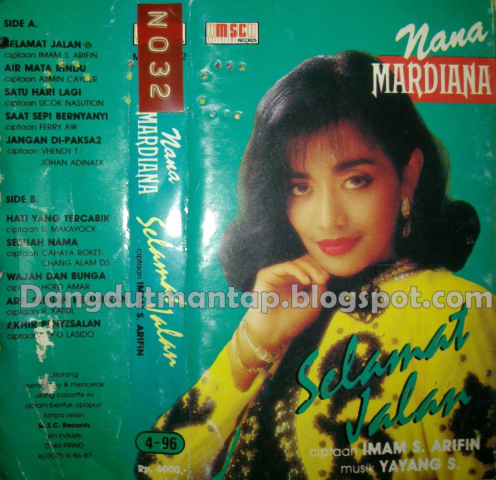 cassette dangdut nana mardiana selamat jalan 1996 msc