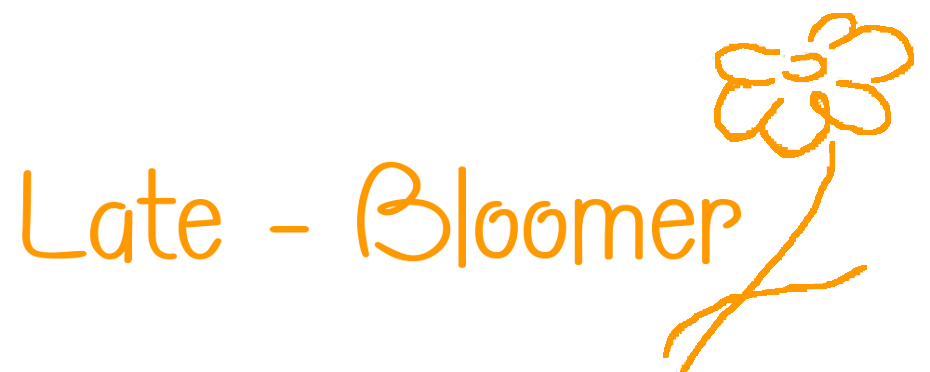 Late-Bloomer