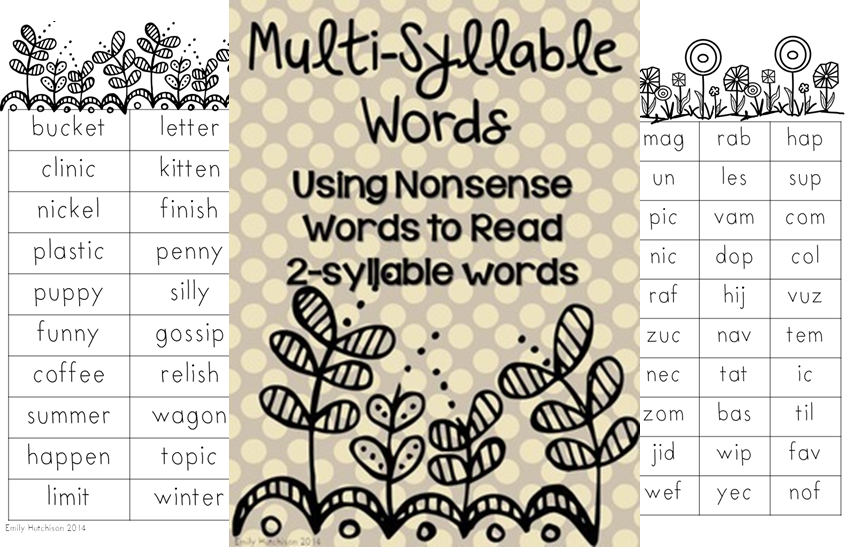 http://www.teacherspayteachers.com/Product/Multi-Syllable-Words-Using-Nonsense-Words-to-Read-2-Syllable-Words-1170065