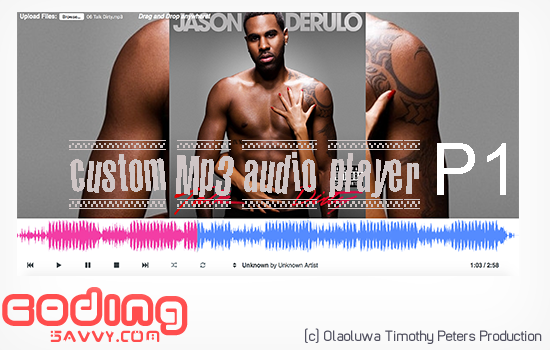 How to Create Custom Audio Media Player With HTML5 and JQuery P1