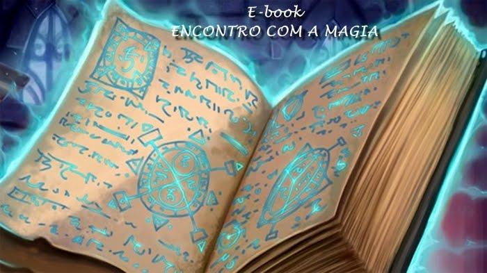 """Ebook """" Encontro com a magia"""""""