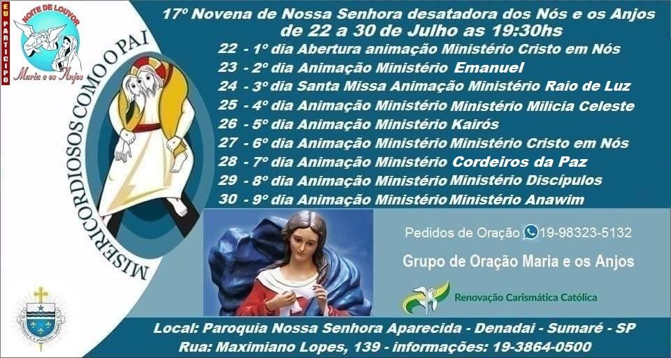 17º NOVENA DE NOSSA SENHORA DESATADORA DOS NÓS E OS ANJOS