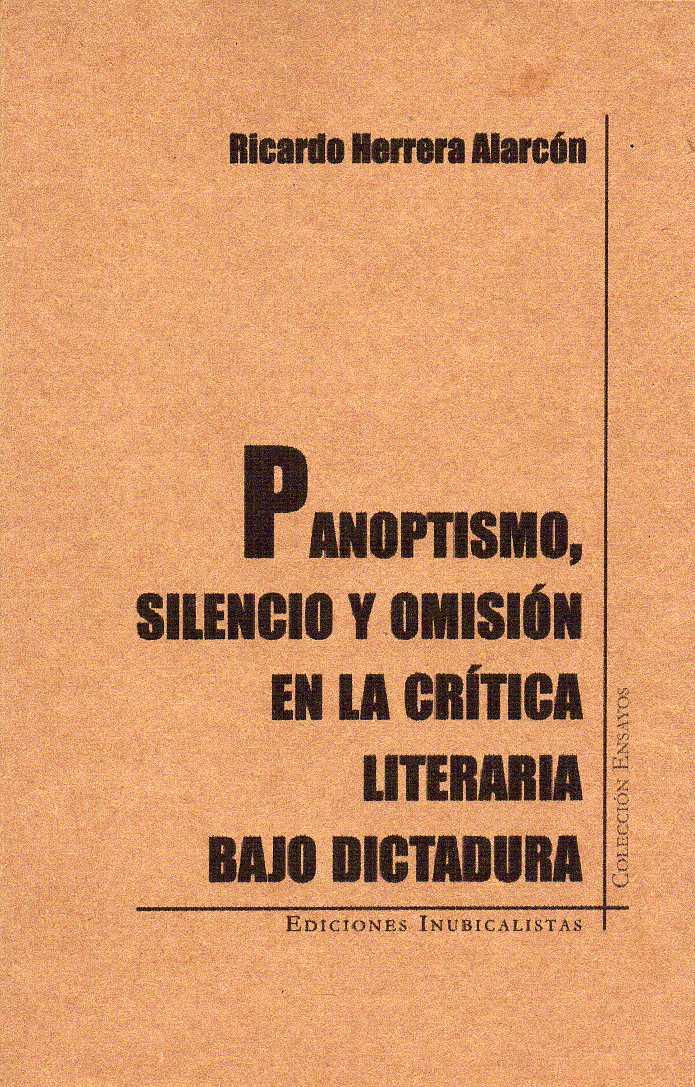 Panoptismo, silencio y omisión en la crítica literaria bajo dictadura