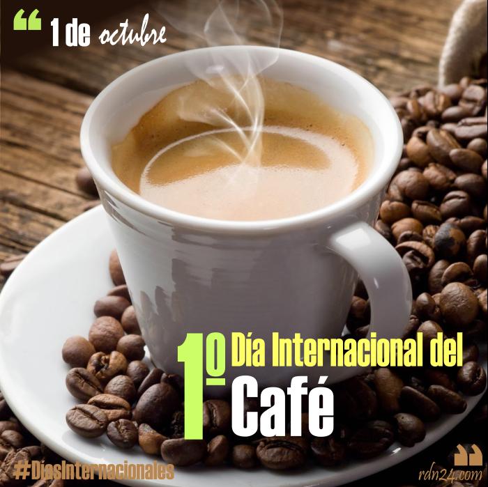 1 de octubre – 1º Día Internacional del Café #DíasInternacionales