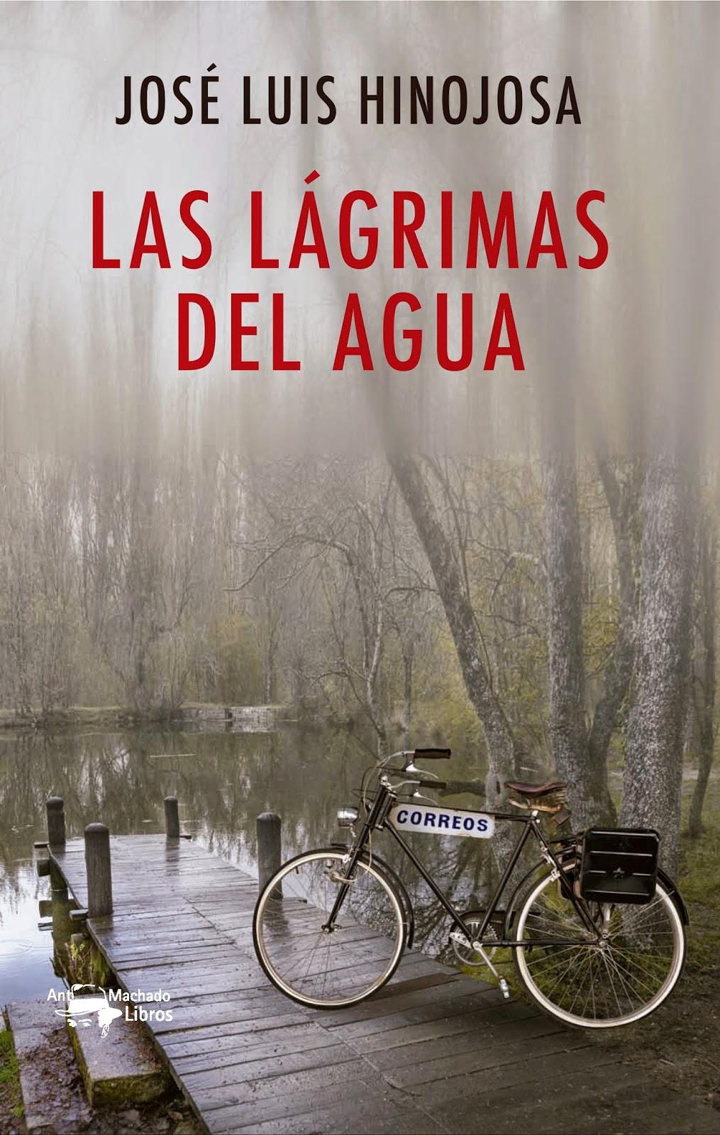 -Las lágrimas del agua- de Jose Luis Hinojosa