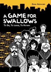Cover art for A Game of Swallows, featuring a black and white drawing of a large, multi-gender group of adults standing behind two children