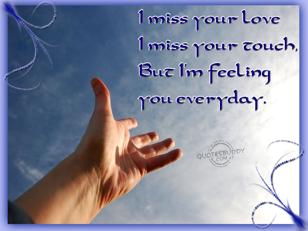 Funny cute love quotes for your boyfriend: Missing You Quotes