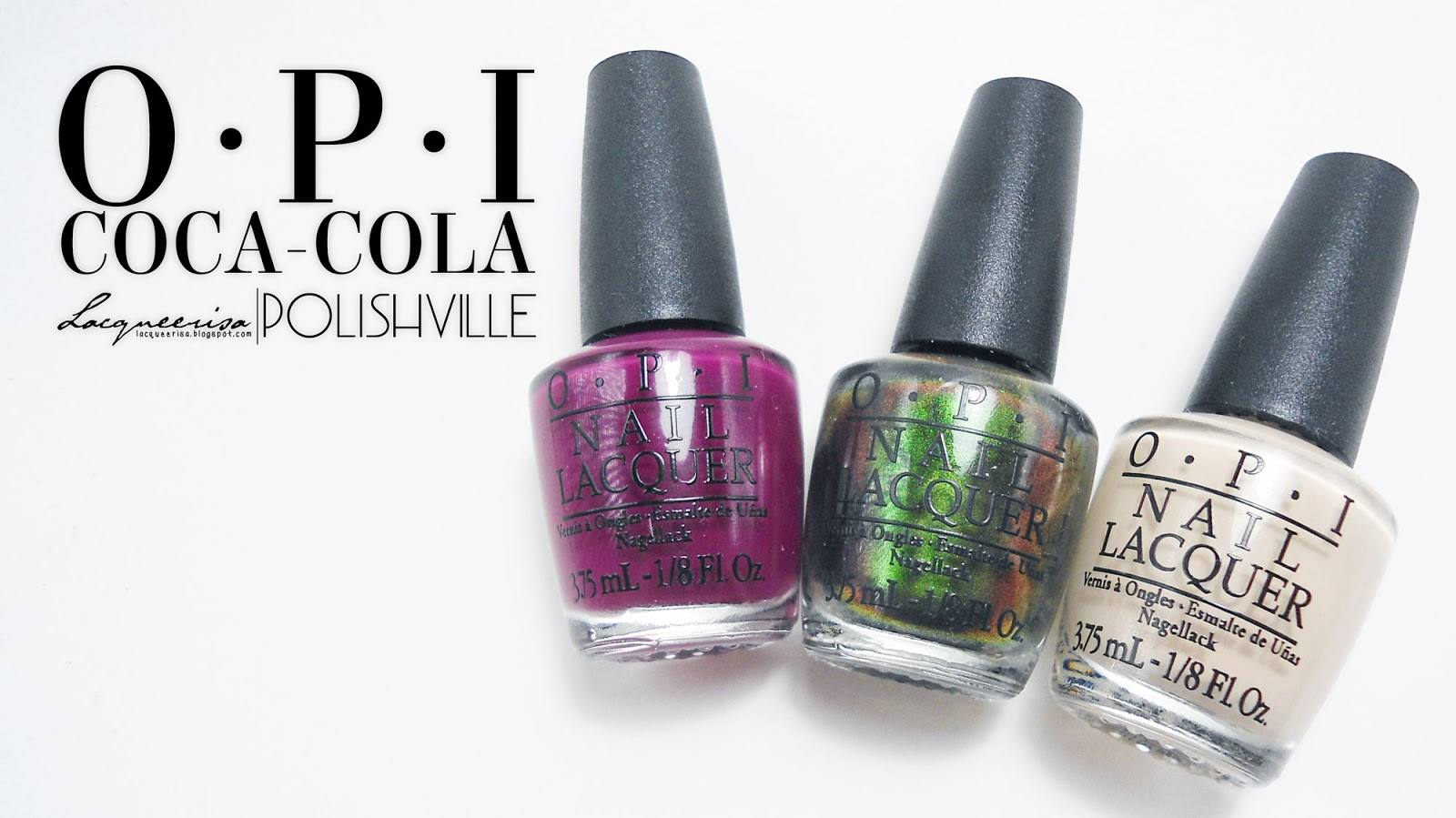 LacqueerisaXPolishville OPI Coca-Cola Collection
