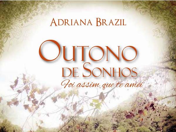 Outono de Sonhos de Adriana Brazil