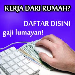 Kerja Part Time / Full Time Dirumah, Gaji Sehingga RM1300 - RM3400 Sebulan