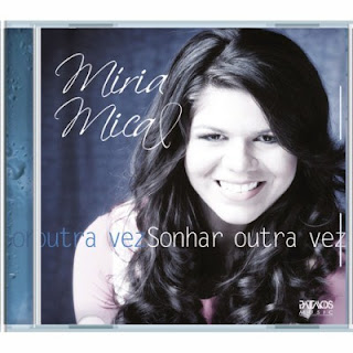 Miria Mical - Sonhar Outra Vez (2011)