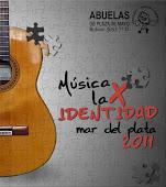 """Adherimos al Ciclo de """"Música x la identidad, Mar del Plata 2011"""" y a la lucha de Abuelas"""