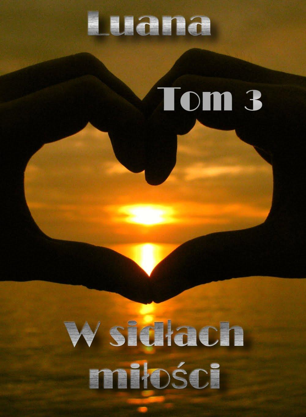W sidłach miłości tom 3
