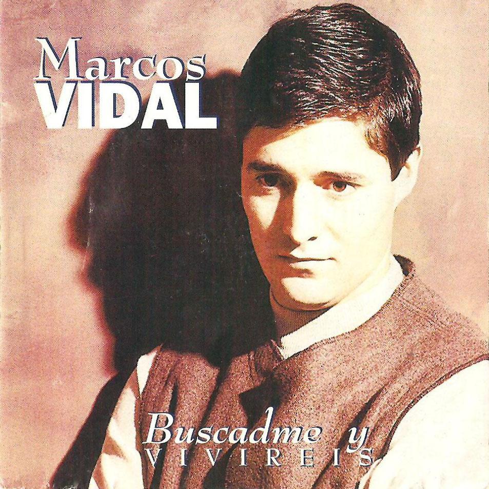 Musica Cristiana: Marcos Vidal - Buscadme y Vivireis (1990)