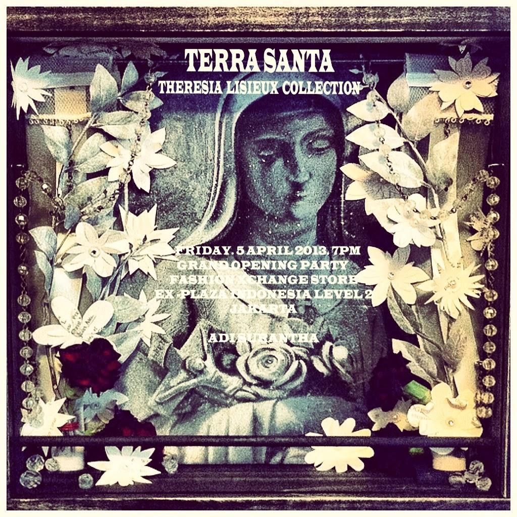 TERRA SANTA. FASHION COLLECTION BY ADI SURANTHA