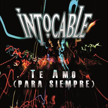 Download Lagu Intocable - Te Amo (Para Siempre)