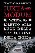 Iuxta modum. Il Vaticano II riletto alla  luce della Tradizione della Chiesa