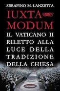 Iuxta modum. Il Vaticano II riletto alla  luce della Tradizione della Chiesa