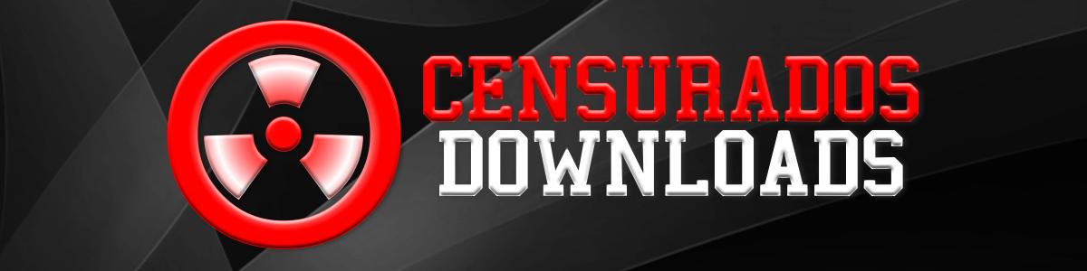 Censurados Downloads