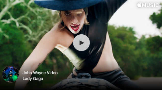Lady Gaga, John Wayne Video