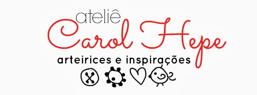 Ateliê Carol Hepe