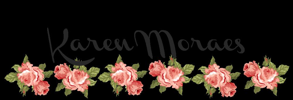 Karen Moraes - feminices, lifestyle e muito mais...