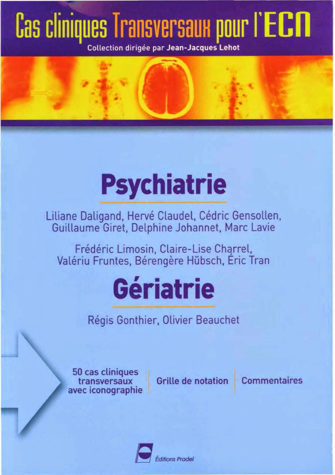 Psychiatrie, Gériatrie - Cas Cliniques transversaux pour l'ECN - Editions PRADEL
