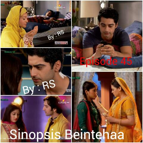 Sinopsis Beintehaa Episode 45