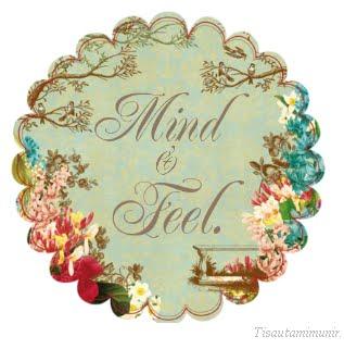 Mind & Feel.