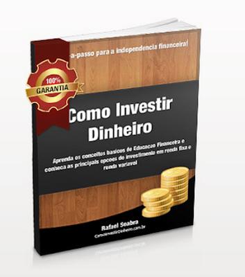 livro+como+investir+dinheiro+de+rafael+seabra Loja