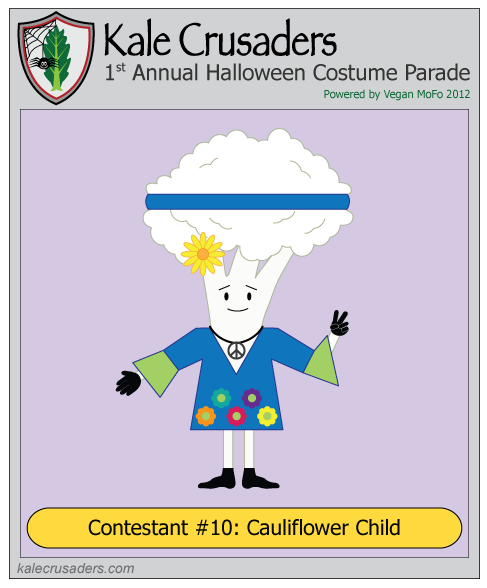 Contestant #10: Cauliflower Child, Kale Crusaders 1st Annual Halloween Costume Parade, Powered by Vegan MoFo 2012