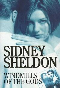 Cover of Windmills of the Gods, a novel by Sidney Sheldon