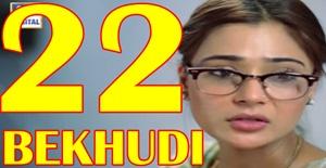 BEKHUDI EPISODE 22