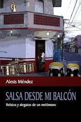 A LA VENTA, UN LIBRO QUE CUENTA LA HISTORIA DE LA PASION SALSERA EN LOS BARRIOS DE SANTO DOMINGO