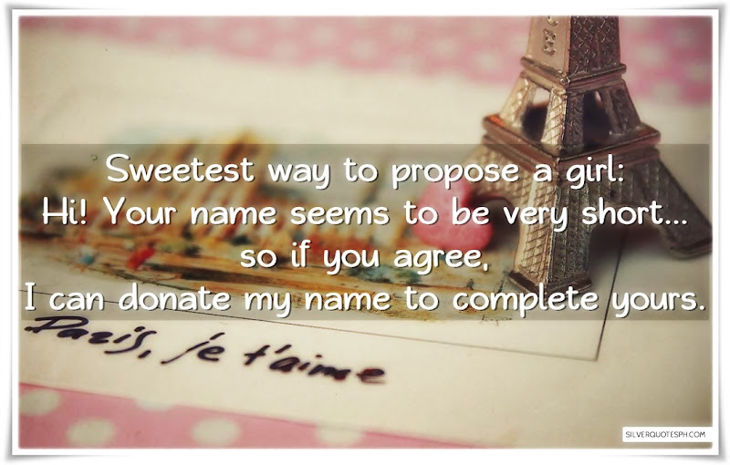 Sweetest Way To Propose A Girl, Picture Quotes, Love Quotes, Sad Quotes, Sweet Quotes, Birthday Quotes, Friendship Quotes, Inspirational Quotes, Tagalog Quotes