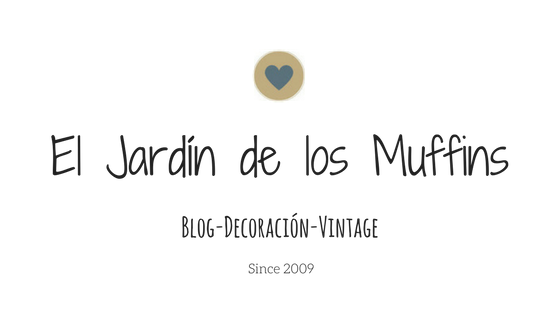 EL JARDIN DE LOS MUFFINS: Blog de Decoración, Vintage y Tendencias