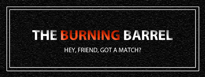 The Burning Barrel