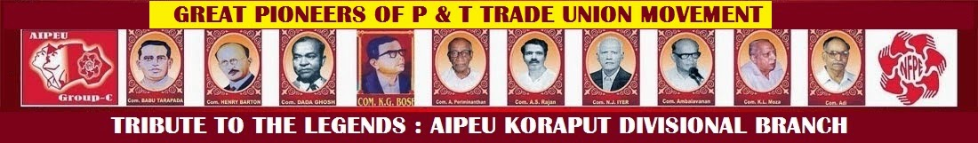Legends and Great Pioneers of P&T Trade Union Movements