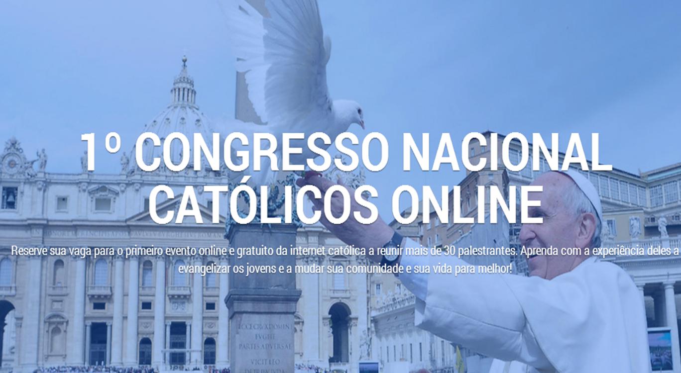 1º Congresso Nacional Católico Online
