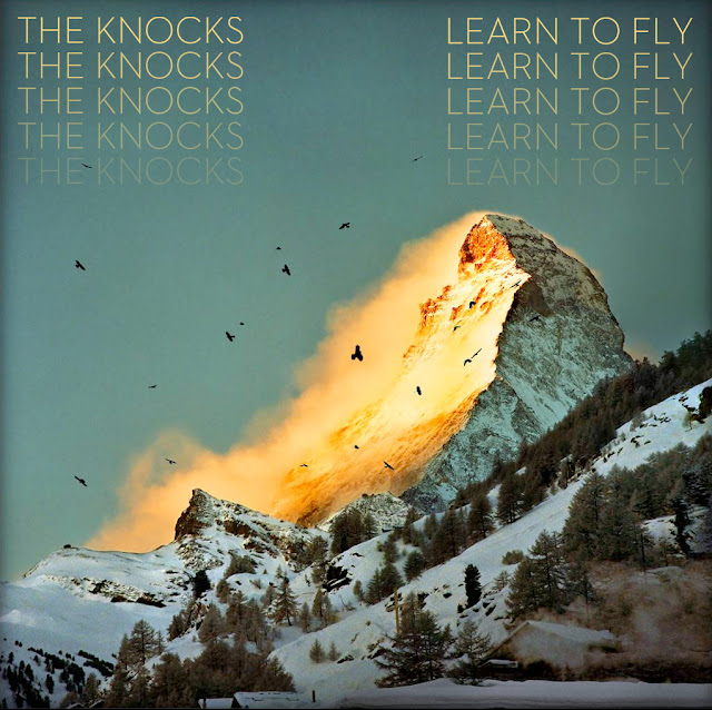 "artworks 000022935240 ancx83 original The Knocks   ""Learn To Fly"" (MP3 Download)"