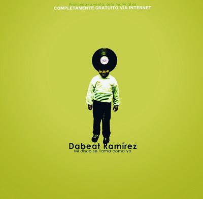 Dabeat Ramirez - Mi disco se llama como yo 2009
