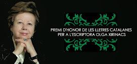 PREMI D'HONOR DE LES LLETRES CATALANES PER A OLGA XIRINACS