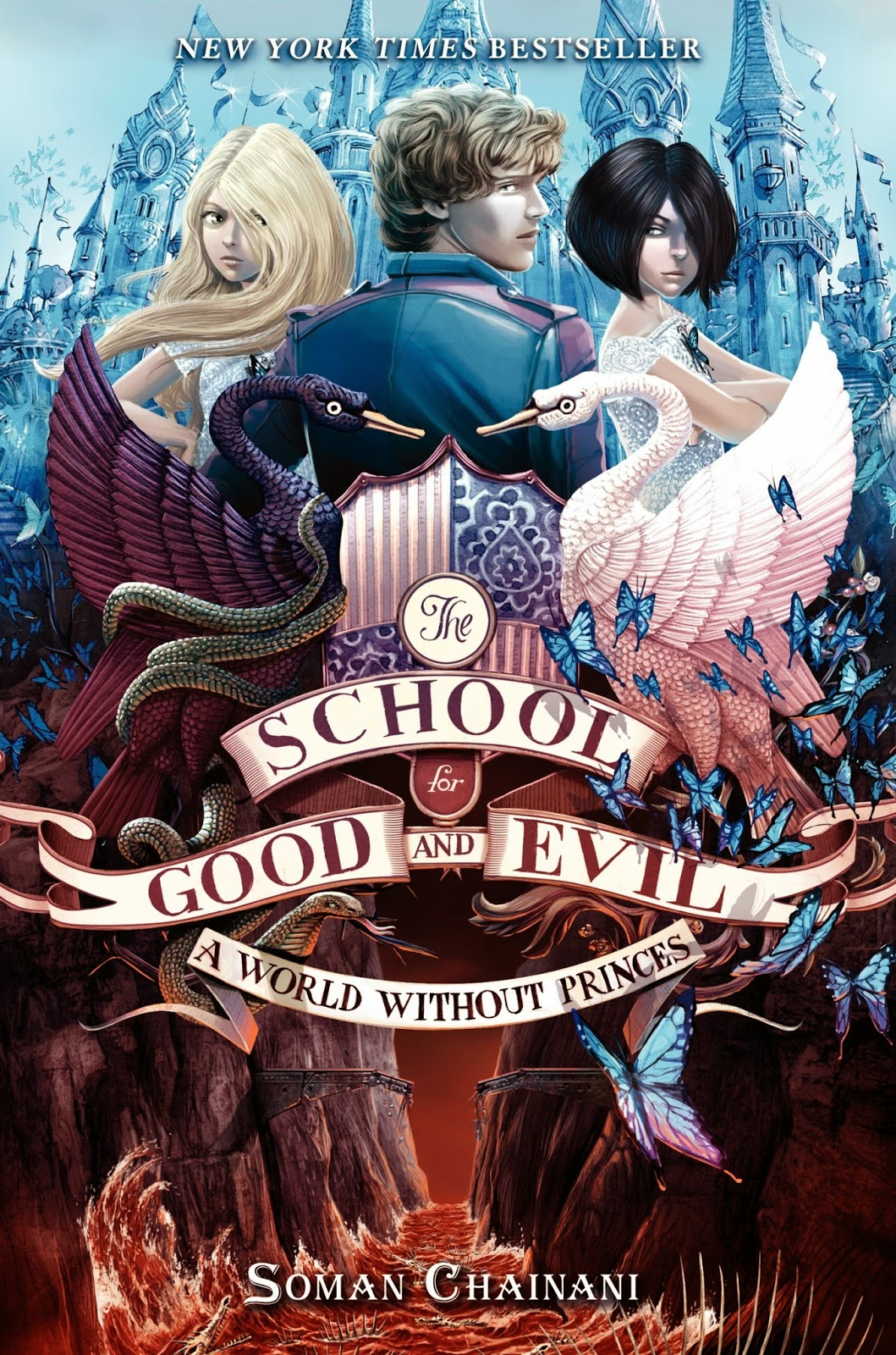 The School For Good And Evil #2: A World Without Princes (book 2 Out Of 3)