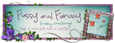 Fussy and Fancy Friday Challenge