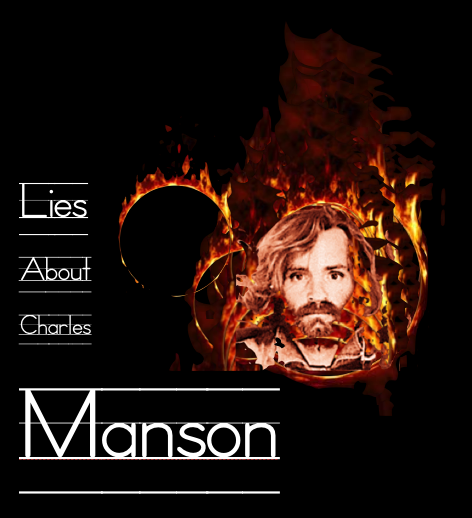 LIES ABOUT CHARLES MANSON: