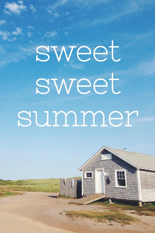 sweet sweet summer.