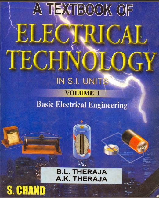 Free Download A TEXT BOOK OF ELECTRICAL TECHNOLOGY By BL THERAJA And AK