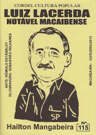 Cordel: Luiz Lacerda: Notável macaibense, Nº  115. Novembro/2013