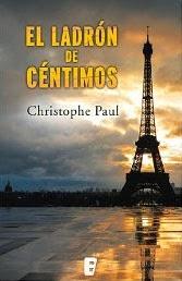 """""""El Ladrón de Céntimos"""" de Christophe Paul."""