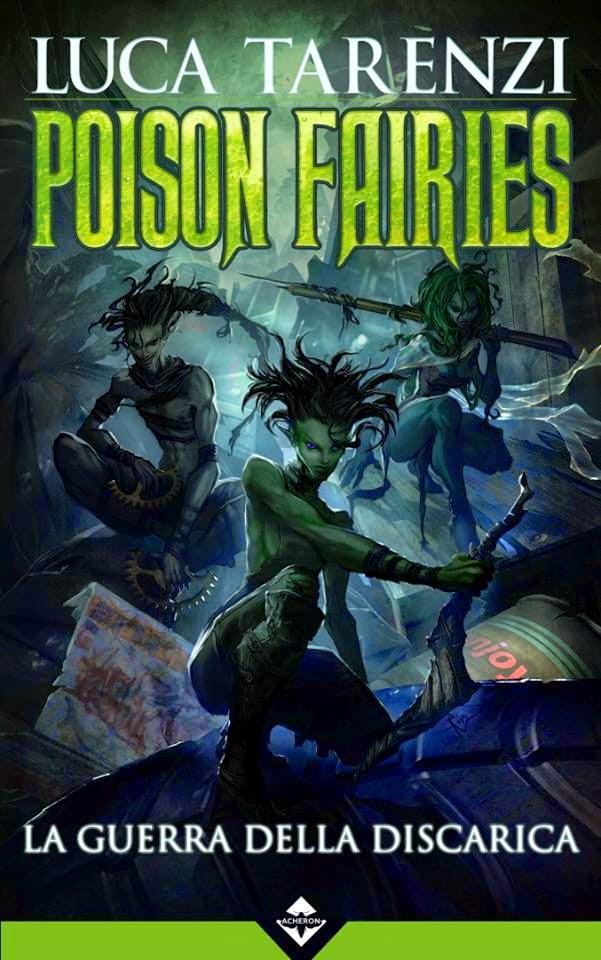 Poison Faries - La guerra della discarica